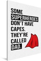 Cadeau voor vader met tekst - Superheroes Canvas 80x120 cm