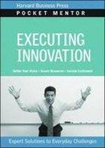 Executing Innovation