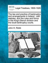 The Law and Practice of Bankruptcy and Arrangements in Ireland