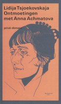 Privé-domein 82 - Ontmoetingen met Anna Achmatova, 1938-1962