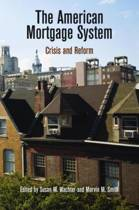 The American Mortgage System