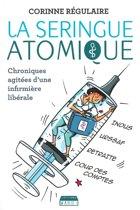 La Seringue atomique