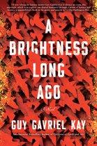A Brightness Long Ago