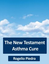 The New Testament Asthma Cure