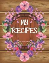 My Recipes: personalized recipe box, recipe keeper make your own cookbook, 106-Pages 8.5 x 11 Collect the Recipes You Love in Your