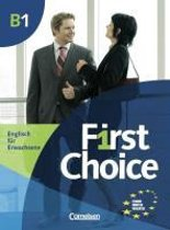 First Choice B1. Kursbuch mit Home Study CD, Classroom CD und Phrasebook