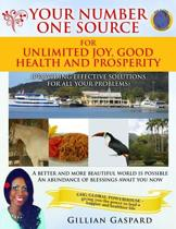 Your Number One Source for Unlimited Joy, Good Health and Prosperity