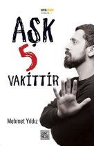 Ask 5 Vakittir