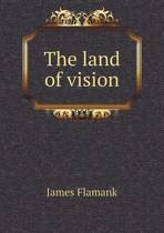 The Land of Vision