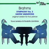 Brahms: Symphony no 3 for piano duo, Haydn Variations