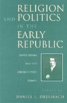 Religion and Politics in the Early Republic