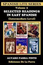 Selected Readings in Easy Spanish Volume 5