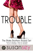 Trouble: The Blake Brothers Boxed Set