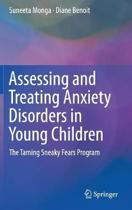 Assessing and Treating Anxiety Disorders in Young Children