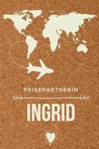Reisepartnerin Ingrid: Das linierte Notizbuch in ca. A5 Format f�r deinen travel buddy. Perfektes Geburtstagsgeschenk f�r Einfallslose in ang