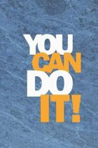 You can do it: Inspirational Quote Notebook - 6 x 9 - 110 College-ruled ... - Journal, Notebook, Diary, Composition Book