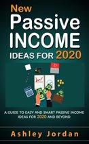 New Passive Income Ideas For 2020