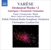 Varese: Orchestral Works Vol.2