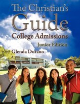 The Christian's Guide to College Admissions, Junior Edition