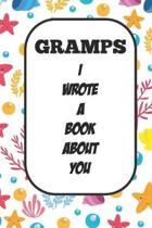 Gramps I Wrote A Book About You