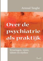 Over de psychiatrie als praktijk
