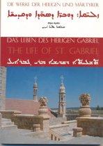 Das Leben des Heilige Gabriel / The Life of St. Gabriel