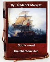 The Phantom Ship.( Gothic Novel by