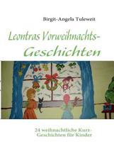 Leontras Vorweihnachts-Geschichten