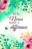 ICU Nurses Make A Difference