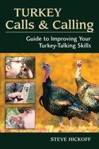 Turkey Calls & Calling