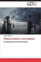 Historicidad y Carnalidad