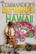 More Commander's Lost Treasures You Can Find in Hawaii