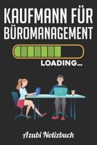 Kaufmann f�r B�romanagement Loading... Azubi Notizbuch: Notizbuch Kariert - Format A5 - 120 Seiten in wei� - Geschenk f�r Azubis - Kaufmann f�r B�roma
