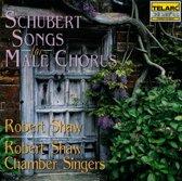 Schubert: Songs for Male Chorus / Robert Shaw