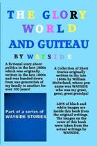 The Glory World and Guiteau