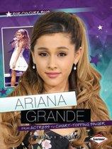 Ariana Grande - Pop Culture Bios - Superstars