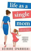Life as a Single Mom