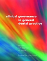 Clinical Governance in General Dental Practice