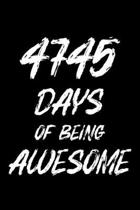 4745 Days Of Being Awesome: Blank Lined Journal, Happy 13th Birthday, Notebook Diary, Logbook, Perfect Gift For 13 Year Old Boys And Girls