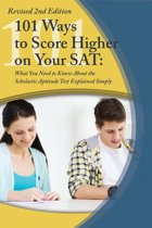 College Study Hacks:: 101 Ways to Score Higher on Your SAT Reasoning Exam