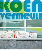 Koen Vermeule - High above Ground