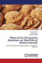 Effect of Co-60 Gamma Radiation on Shelf-Life of Walnut Kernels