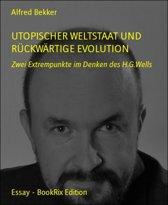 Utopischer Weltstaat und rückwärtige Evolution
