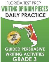 Florida Test Prep Writing Opinion Pieces Daily Practice Grade 3