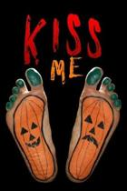 kiss Me: Lined Notebook / Diary / Journal To Write In 6''x9'' for Scary Halloween, Spooky Ghosts, Pumpkins for kids, men and wome