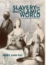 Slavery in the Islamic World