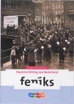 Feniks / 3/4 VMBO-KGT / deel Staatsinrichting van Nederland