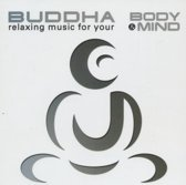 Buddha - Relaxing music for your body and mind
