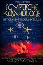 Egyptische Kosmologie: Het Geanimeerde Universum
