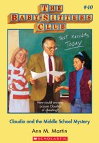 The Baby-Sitters Club #40: Claudia and the Middle School Mystery
